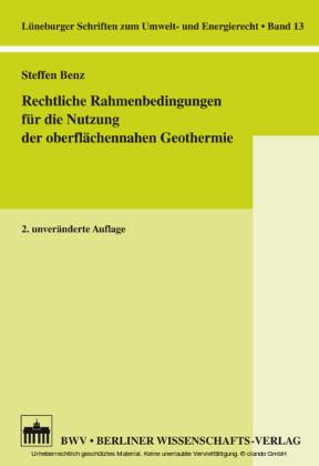 Rechtliche Rahmenbedingungen für die Nutzung der oberflächennahen Geothermie
