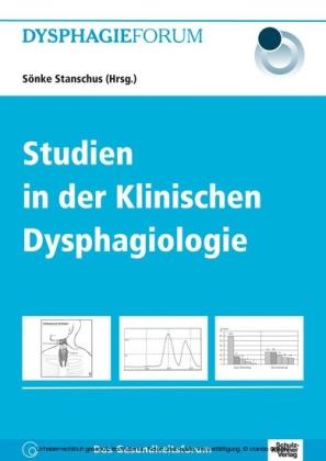 Studien in der Klinischen Dysphagiologie