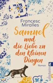 Samuel und die Liebe zu den kleinen Dingen