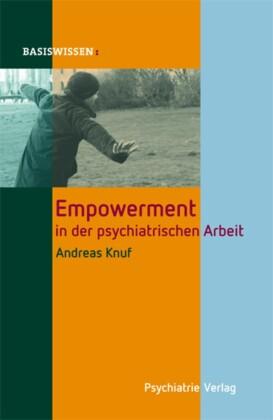 Empowerment in der psychiatrischen Arbeit