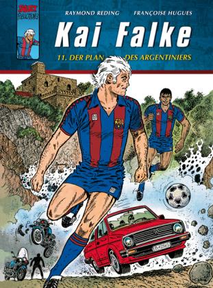 Kai Falke - Der Plan des Argentiniers