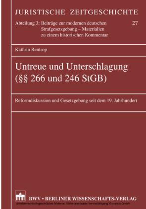 Untreue und Unterschlagung ( 266 und 246 StGB)