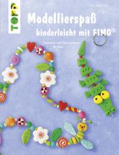 Modellierspaß kinderleicht mit FIMO Cover