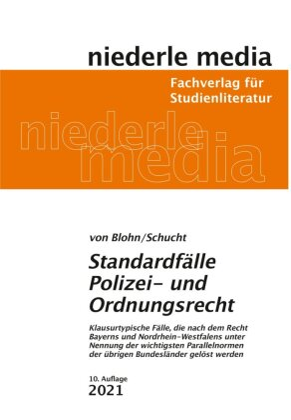 Standardfälle Polizei- und Ordnungsrecht 2020