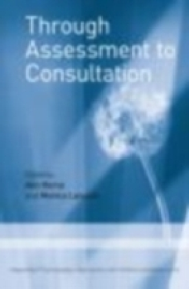 Through Assessment to Consultation