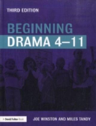Beginning Drama 4-11 third edition