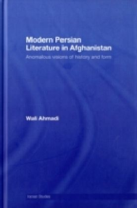 Modern Persian Literature in Afghanistan