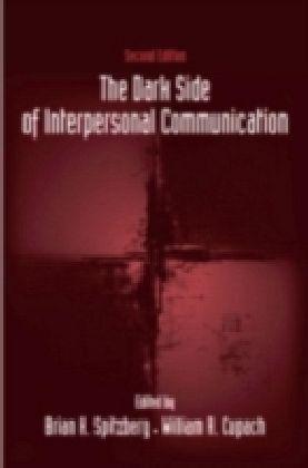 Dark Side of Interpersonal Communication