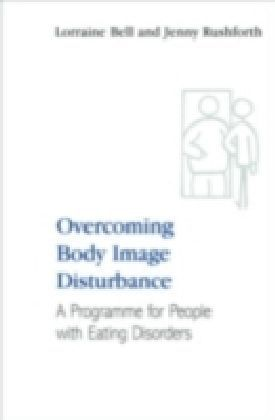 Overcoming Body Image Disturbance