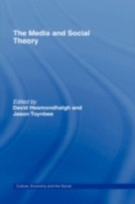 Media and Social Theory