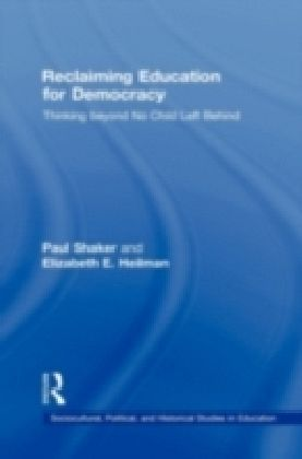 Reclaiming Education for Democracy