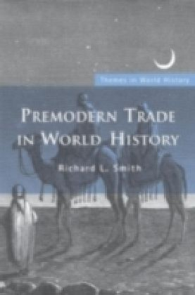 Premodern Trade in World History