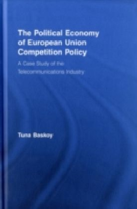 Political Economy of European Union Competition Policy