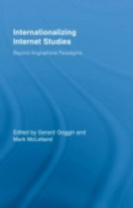 Internationalizing Internet Studies