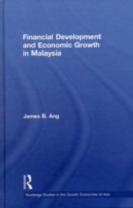 Financial Development and Economic Growth in Malaysia