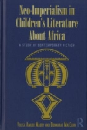 Neo-Imperialism in Children's Literature About Africa
