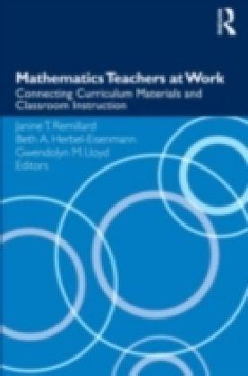 Mathematics Teachers at Work