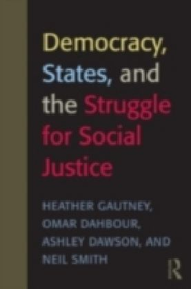 Democracy, States, and the Struggle for Global Justice