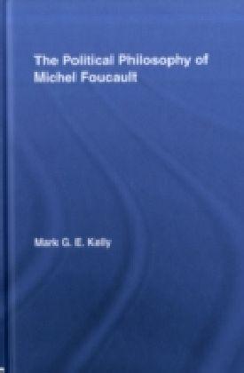 Political Philosophy of Michel Foucault