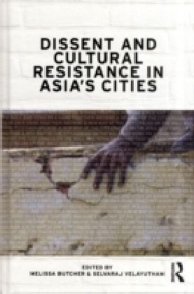 Dissent and Cultural Resistance in Asia's Cities