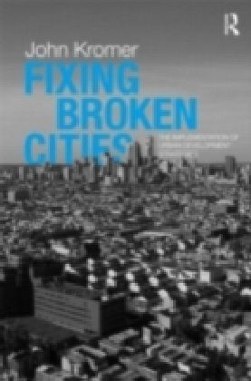 Fixing Broken Cities