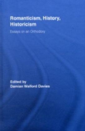 Romanticism, History, Historicism
