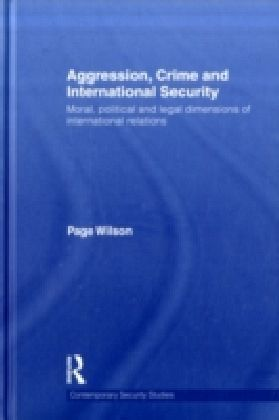 Aggression, Crime and International Security