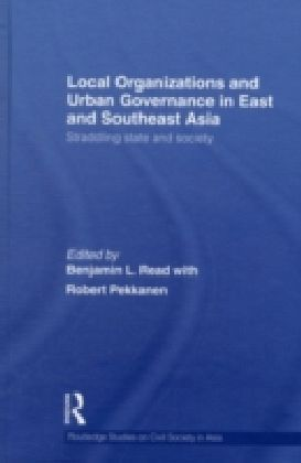 Local Organizations and Urban Governance in East and Southeast Asia