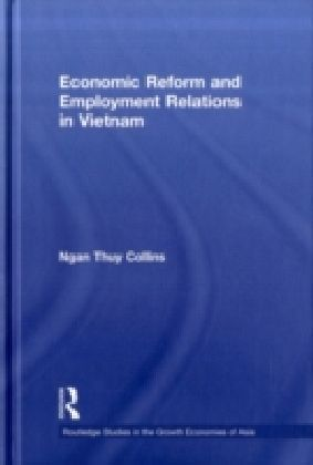 Economic Reform and Employment Relations in Vietnam