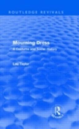 Mourning Dress (Routledge Revivals)