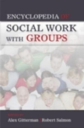 Encyclopedia of Social Work with Groups
