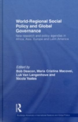 World-Regional Social Policy and Global Governance