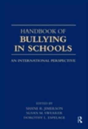 Handbook of Bullying in Schools