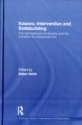 Kosovo, Intervention and Statebuilding