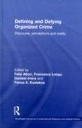 Defining and Defying Organised Crime