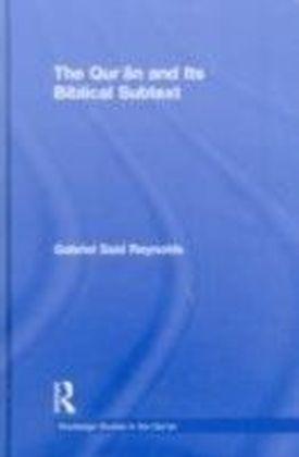 Qur'an and its Biblical Subtext