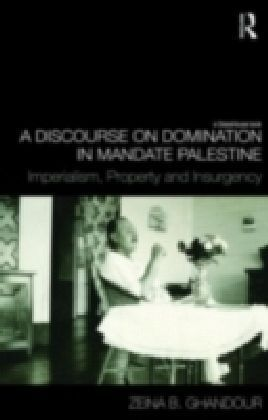 Discourse on Domination in Mandate Palestine