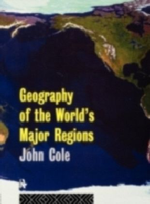 Geography of the World's Major Regions