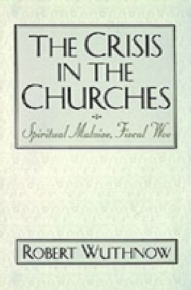 Crisis in the Churches