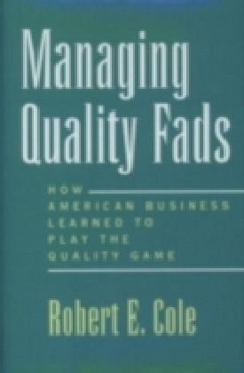 Managing Quality Fads