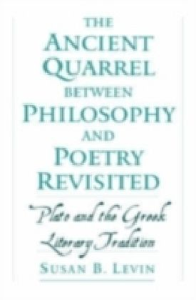 Ancient Quarrel between Philosophy and Poetry Revisited