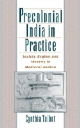 Precolonial India in Practice