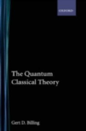 Quantum Classical Theory
