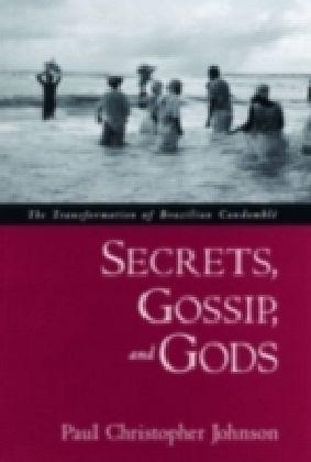 Secrets, Gossip, and Gods