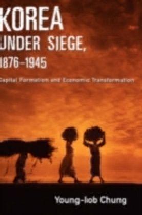 Korea under Siege, 1876-1945