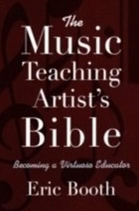 Music Teaching Artist's Bible