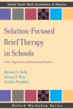 Solution Focused Brief Therapy in Schools