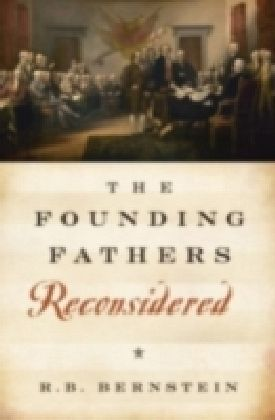 Founding Fathers Reconsidered