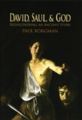 David, Saul, and God
