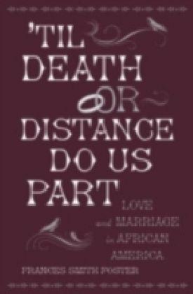 Til Death Or Distance Do Us Part